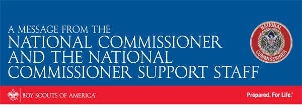 A MESSAGE FROM THE NATIONAL COMMISSIONER AND THE NATIONAL COMMISSIONER SUPPORT STAFF